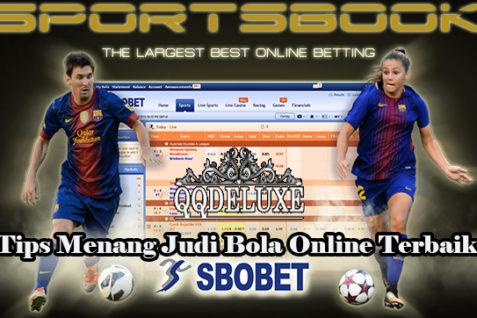 Tips Menang Judi Bola Online Terbaik